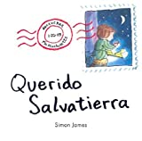 Querido Salvatierra (Spanish Edition) (1930332459) by Simon James