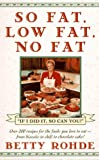 So Fat, Low Fat, No Fat