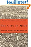 The City in Mind: Notes on the Urban...