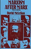 Marxism After Marx: An Introduction (0333722086) by McLellan, David