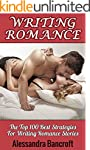 Writing Romance: The Top 100 Best Str...