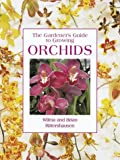 img - for The Gardener's Guide to Growing Orchids book / textbook / text book