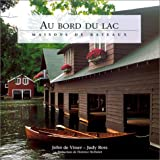 Au Bord du lac : Maisons de bateaux