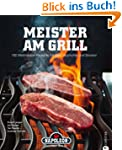 Meister am Grill: 100 Weltmeister Rez...