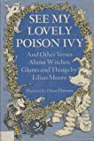 img - for See My Lovely Poison Ivy - And Other Verses About Witches, Ghosts and Things book / textbook / text book