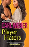 img - for Player Haters (A Man's World Series) book / textbook / text book