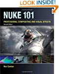 Nuke 101: Professional Compositing an...
