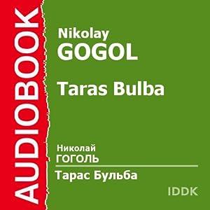 Taras Bulba [Russian Edition] | [Nikolai Gogol]