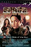 Dark Side of the Sun (Space: Above and Beyond - Harper Trophy Series, Book 2) (006440644X) by Anastasio, Dina