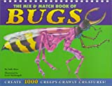 The Mix & Match Book of Bugs (0689838859) by Rose, Sally