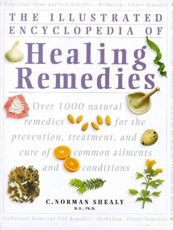 The Illustrated Encyclopedia of Healing Remedies (Natural Remedies Encyclopedia compare prices)