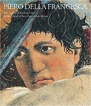 Piero della Francesca: The Frescoes of San Francesco in Arrezzo Ebook & PDF Free Download