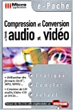 Compression et conversion des formats audio et vid�o