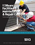 RS Means Facilities Maintenance &amp; Repair Construction Cost Data 2013 Books
