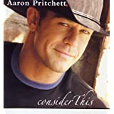 Consider Thisby Aaron Pritchett