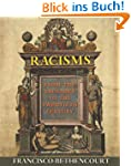 Racisms: From the Crusades to the Twe...