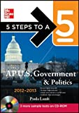 img - for By Pamela Lamb: 5 Steps to a 5 AP US Government and Politics with CD-ROM, 2012-2013 Edition (5 Steps to a 5 on the Advanced Placement Examinations Series) CD Included (With CD) book / textbook / text book