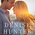 Just a Kiss Audiobook by Denise Hunter Narrated by Windy Lanzl