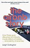 #10: The Airbnb Story: How three guys disrupted an industry, made billionsof dollars ... and plenty of enemies