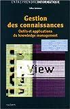 echange, troc Gilles Balmisse - Gestion des connaissances. Outils et applications du knowledge management
