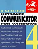 Netscape Communicator 4 for Windows Visual Quick Start Guide (0201688646) by Castro, Elizabeth