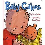 Baby Cakes ~ Karma Wilson