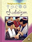 Judaism: Religions of the World