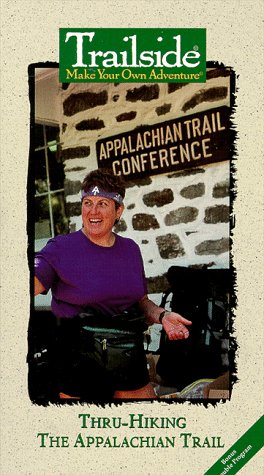 Thru-Hiking the Appalachian Trail [VHS]