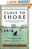 Close to Shore: The Terrifying Shark Attacks of 1916