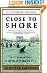 Close to Shore: The Terrifying Shark...