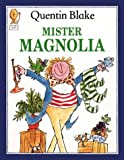 Mister Magnolia (Picture Lions) (0006618790) by Blake, Quentin