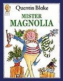 Mister Magnolia (Picture Lions)