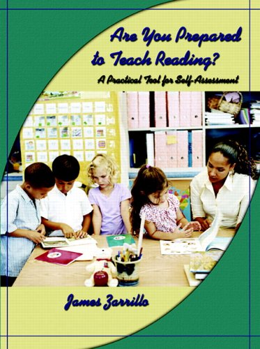 Are You Prepared to Teach Reading?: A Practical Tool for...
