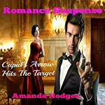 Cupid's Arrow Hits the Target | Amanda Hodges
