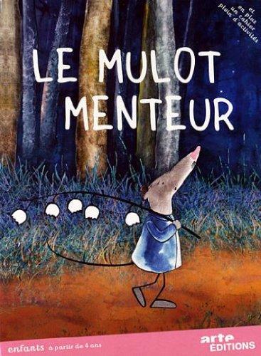 Le Mulot menteur