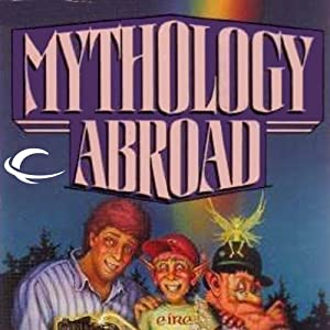 Mythology Abroad: Mythology, Book 2 | [Jody Lynn Nye]