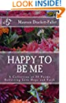Happy To Be Me: A Collection of 50 Po...