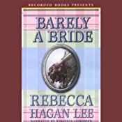 Barely a Bride | [Rebecca Hagan Lee]