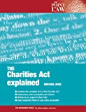 The Charities Acts Explained (Point of Law) (0117023841) by King, Michael