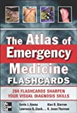 img - for The Atlas of Emergency Medicine Flashcards 1st (first) by Knoop, Kevin, Stack, Lawrence, Storrow, Alan, Thurman, R. Ja (2013) Paperback book / textbook / text book