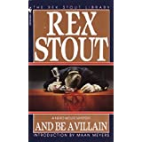 And Be a Villainby Rex Stout