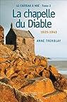 Chateau de No� T2. la Chapelle du Diable par Tremblay