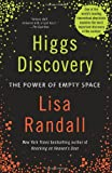 Higgs Discovery: The Power of Empty Space (0062300474) by Randall, Lisa