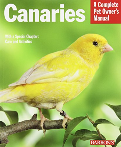 Canaries (Complete Pet Owner's Manual) (A Complete Pet Owners Manual compare prices)