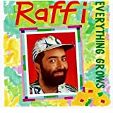 Everything Grows ~ Raffi