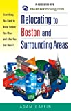Relocating to Boston and Surrounding Areas: Everything You Need to Know Before You Move and After You Get There!