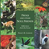Frogs and Other Soul Friends: Reflections from the Forest
