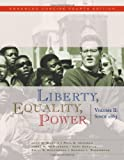 Liberty, Equality, Power: Volume II: Since 1863, Enhanced Concise Edition (0495566365) by Murrin, John M.