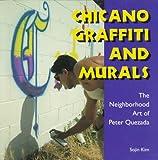 Chicano Graffiti and Murals: The Neighborhood Art of Peter Quezada (Folk Art and Artists)