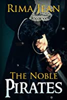 The Noble Pirates (English Edition)